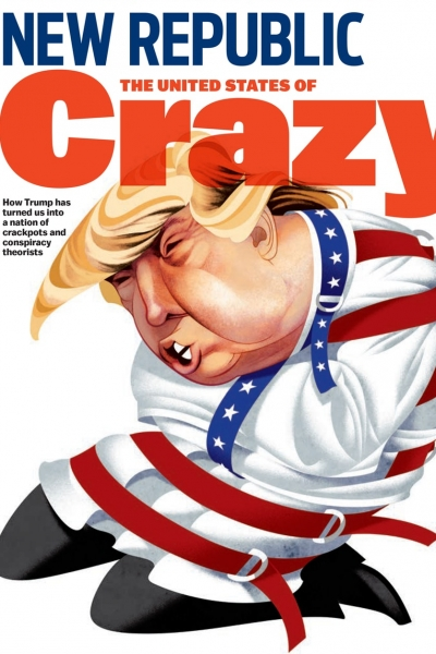 New Republic United States of Crazy Jul 2017 Cover
